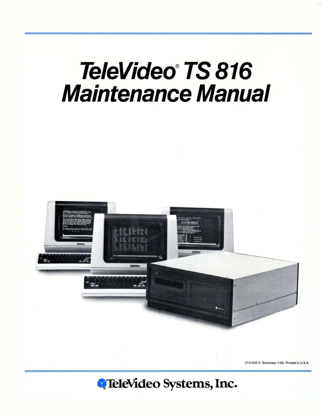 213400_Televideo_TS816_Maintenance_Manual_Jan83.pdf | Manualzz