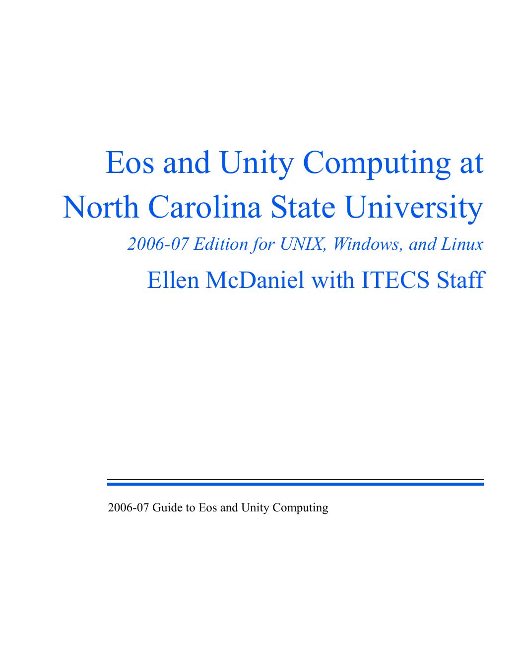 Eos and Unity Computing at North Carolina State University