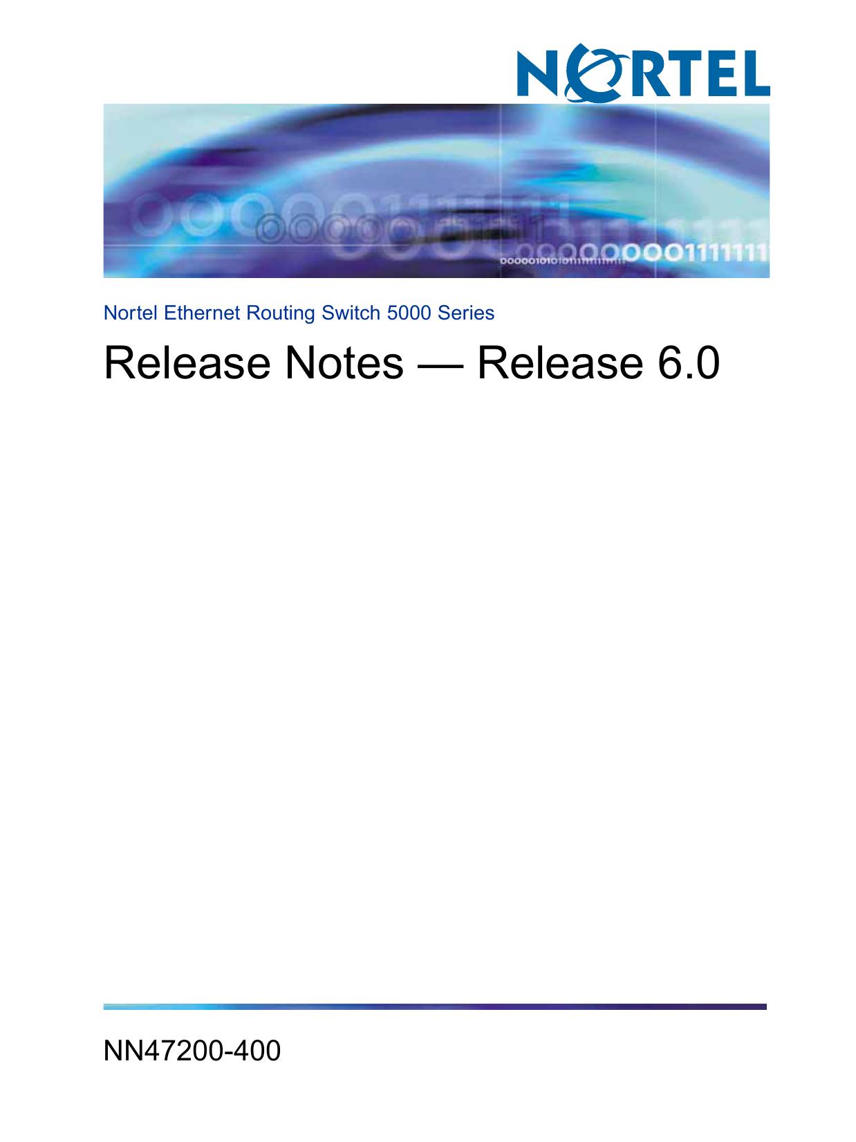 Release Notes — Release 6 0 - Nortel/Avaya Baystack Edge