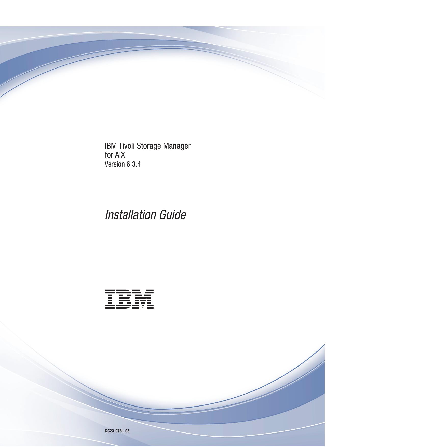 IBM Tivoli Storage Manager for AIX: Installation Guide