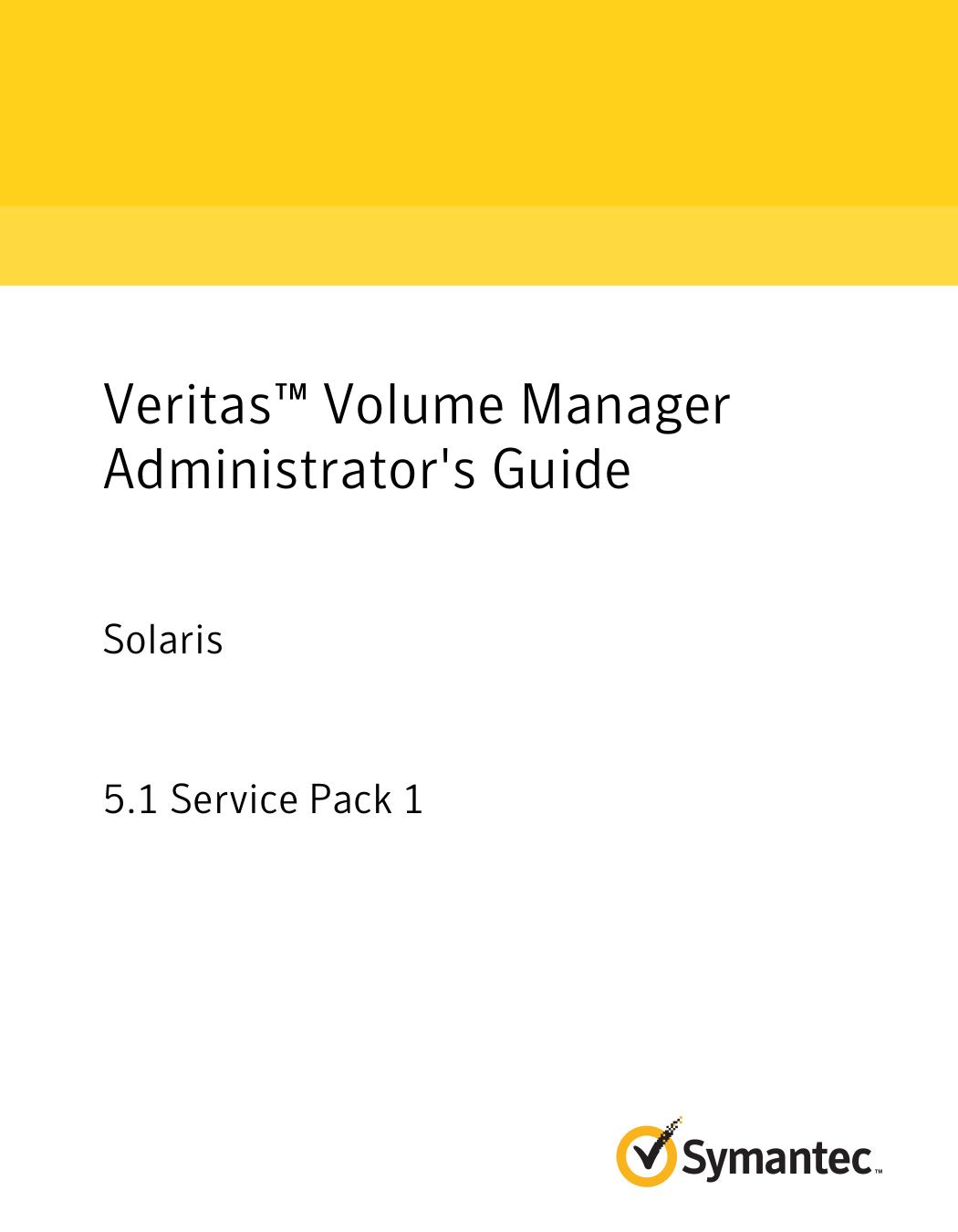Veritas™ Volume Manager Administrator`s Guide: Solaris | manualzz com